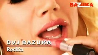 DVJ BAZUKA Rockin(Uncensored)