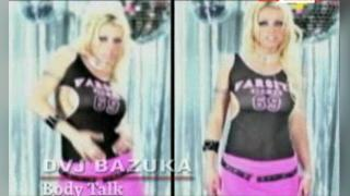 DVJ Bazuka Body Talk